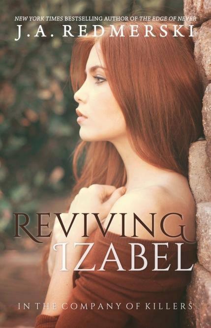 Reviving Izabel In The Company Of Killers 2 By Ja Redmerski